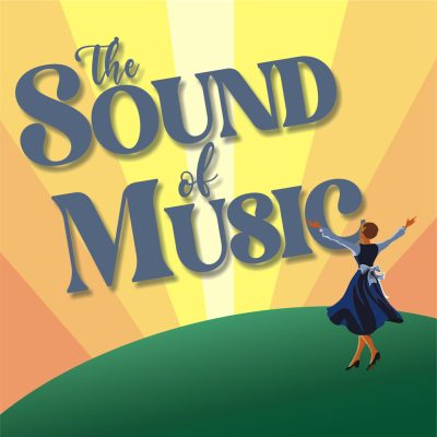 2022 The Sound Of Music